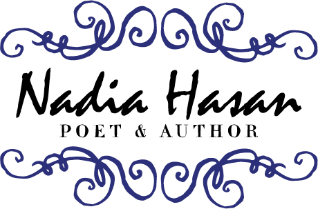 Nadia Hasan, Poet & Author